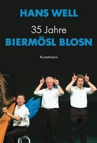 35 Jahre Biermöslblosn Buch